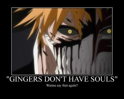 Gingers Don't Have Souls? by DEMONIC-RICOCHET