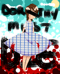 Dorothy Must Die by Invader-SiCkNeSs