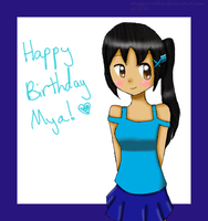 ++Happy Birthday Mya++ by iHappy-Cookie