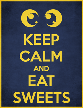 Keep Calm and Eat Sweets by RyoNeko48
