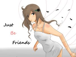 Just be friends -Niwa ver. by kiiakiia