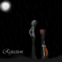 Rejection... by PickledCandyPants07