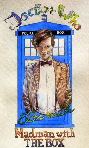 Madman with the box - Eleventh - Completed by Feyjane