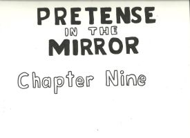 Pretense in the Mirror Chapter 9 Page 0 by iammemyself