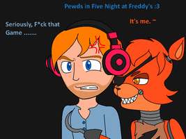 [FNAF] Pewdiepie and Foxy by XvanniX