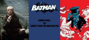 New Batman Fan Cast - Mad Hatter - Simon Pegg by RobertTheComicWriter
