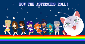 How the Asteroids Roll! by LizzyJun