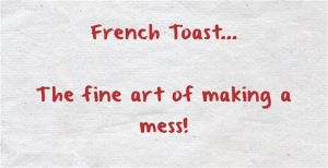French Toast by Head-First-Fearless