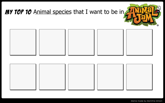 Top 10 animal species that you want to be in AJ by Priveto4ka