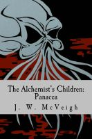 The Alchemist's Children: Panacea (book cover) by JWMcveigh