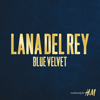 Lana Del Rey - Blue Velvet by other-covers