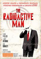 The Radioactive Man by RadActPhoto