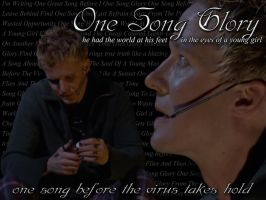 One Song Glory by dontbreathetoodeep