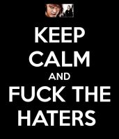 f*** the haters by BRADIESDRUMMERGIRL