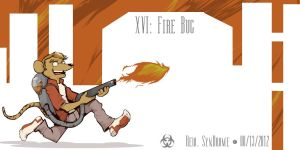 XVI: Fire Bug by thecruelseasons