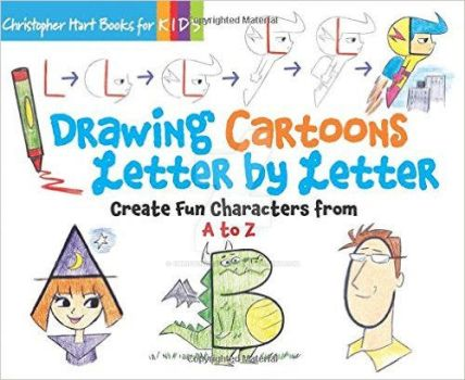 DRAWING CARTOONS LETTER BY LETTER by Christopher-Hart