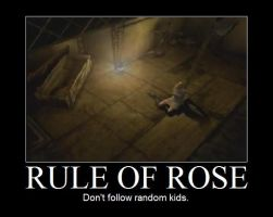 Rule of Rose Demotivational by Slightlybaka