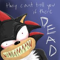 they cant troll you if there dead by GreatGreenAuk