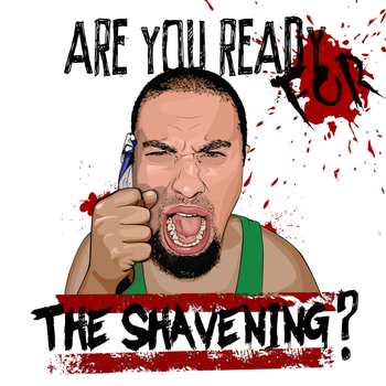 Are you ready for the shavening? by HolyMushroom