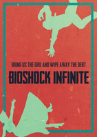 Bioshock Infinite - Poster by thefoodispeople