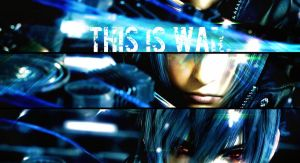 This Is War-Noctis from Final Fantasy by FinalFantasyWarrior