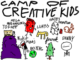 CAMP OF CREATIVE KIDS POSTER!!!!! by tehTTGuy