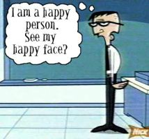 I Am A Happy Person... by Mr-Crocker