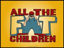 ALL THE FAT CHILDREN BAND LOGO by thedrummerboii