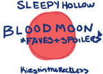 Sleepy Hollow-Blood Moon by KirstiQue