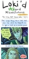 Loki'd Misadventures - You Will Not Touch her by staypee