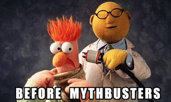 Pre Mythbusters by MichaelKnouff