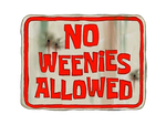 No Weenies Allowed (transparent) Free to use by NupieTheHero