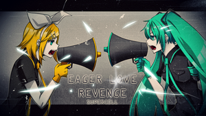 EAGER LOVE REVENGE by TerrainAKKA