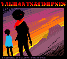 VAGRANTS AND CORPSES by okakopa