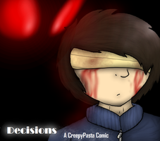 ''Decisions'' - A CreepyPasta Comic COVER. by InsaneCuteKitty