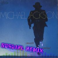 Smooth Criminal- 80sGirl Remix by 80sGirl1996
