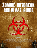 Zombie Outbreak Survival Guide by MrAngryDog