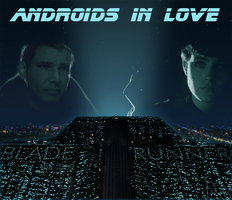 Androids in Love by hazyoasis