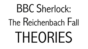 EXTREME Sherlock Theories by L-word