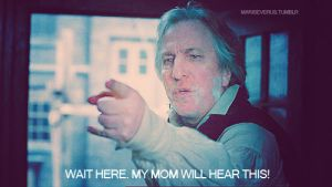 My mom will hear this by MarySeverus