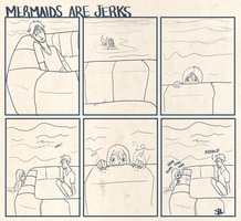 Mermaids are jerks by deathbearbrown