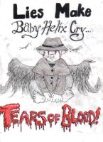 Lies Make Baby Helix Cry by RevisionOfLines