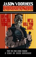 Jason in the Movie  Commando by ibentmywookiee