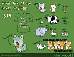 Woot Shirt - What Are Those Foxes Saying by fablefire
