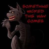 Something Wicked This Way Come by Scelatio