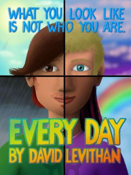 Every Day by David Levithan by Rogue-Ranger