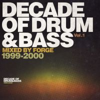 Decade of Drum And Bass Vol.1 by pixel-junglist