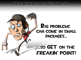 TF2 Words of Wisdom -  06 by Ludichrist