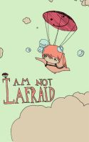 I am not Afraid by OhAnneli