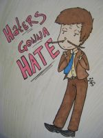 Haters gonna Hate by TiMeLoRd903